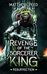 Revenge of the Sorcerer King: Resurrection
