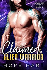 Claimed by the Alien Warrior (Warriors of Agron #2)