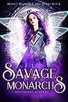 Savage Monarchs (Nocturnal Academy Book 3)