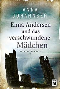 Enna Andersen und das verschwundene Mädchen (#1)