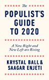 The Populist's Guide to 2020: A New Right and New Left are Rising ebook review
