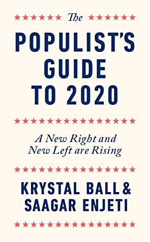 The Populist's Guide to 2020: A New Right and New Left are Rising