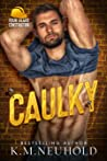 Caulky (Four Bears Construction, #1)