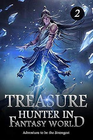 Treasure Hunter in Fantasy World 2: The Ghost Bat King