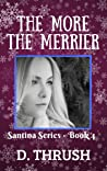 The More the Merrier (Santina #4)