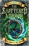 The Shattered Mirror (Winter's Blight #4)