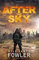 After the Sky (Spirits of the Earth #1)