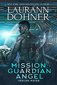 Mission: Guardian Angel (Veslor Mates, #2)
