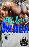 Polar Outbreak (Barvale Clan Tales, #2)