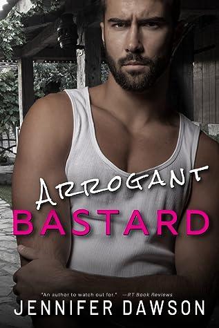 Arrogant Bastard (Bastard Series, #2)