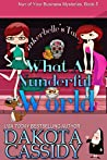 What A Nunderful World (Nun of Your Business Mysteries #5)
