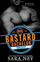 Bastard Bachelor Society (The Bachelors Club)
