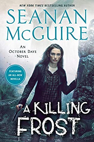 A Killing Frost by Seanan McGuire