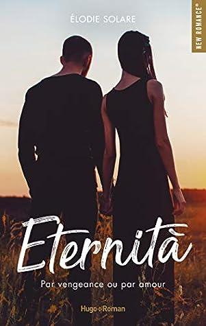 Eternità by Elodie Solare