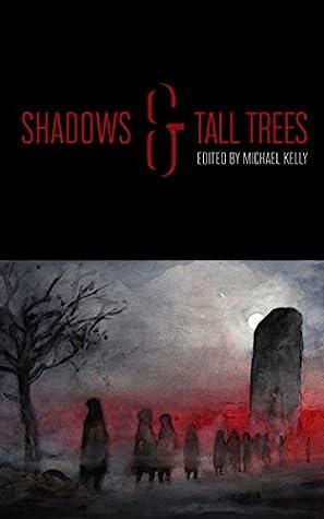 Shadows & Tall Trees 8