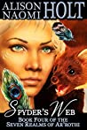 Spyder's Web (The Seven Realms of Ar'rothi Book 4)