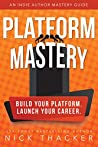 Platform Mastery:...