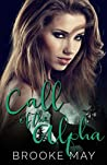 Call of the Alpha (Powder River Pack Book 2)