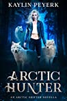 Arctic Hunter (Arctic Shifters, #1)
