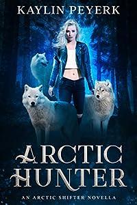 Arctic Hunter: A High Fae Academy Novella