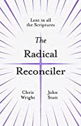 The Radical Reconciler: Lent in All the Scriptures