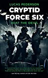 Beat The Devil (Cryptid Force Six #2)