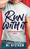 Run with It (MacAteer Brothers #1)