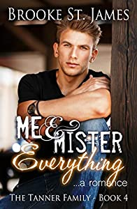 Me & Mister Everything (Tanner Family, #4)