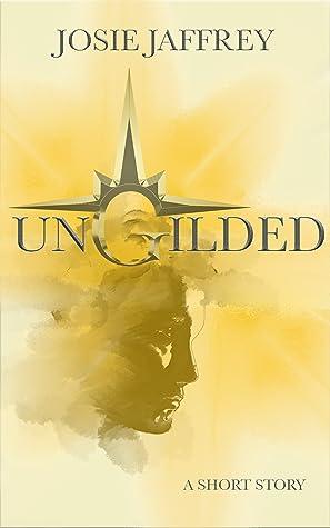 Ungilded (Sovereign #0.4)
