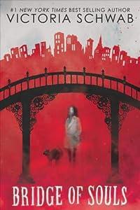 Bridge of Souls (City of Ghosts, #3)