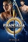 Phantasia: A Bad Day On Olympus (Phi Athanatoi #2)