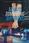Always Something Different (Always #2)