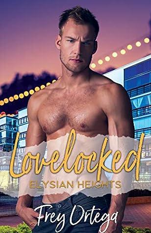 Lovelocked (Elysian Heights, #1)