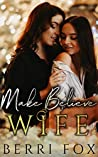 Make Believe Wife