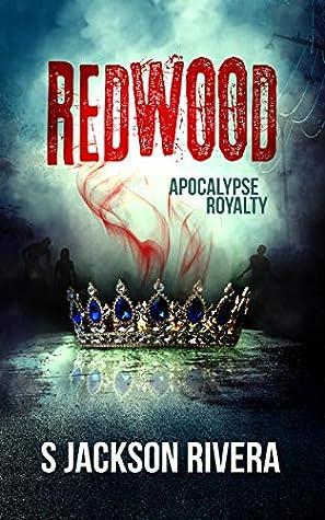 Redwood: Apocalypse Royalty