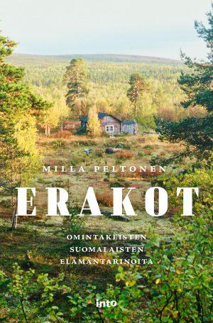 Erakot: omintakeisten suomalaisten elämäntarinoita