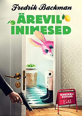 Ärevil inimesed by Fredrik Backman