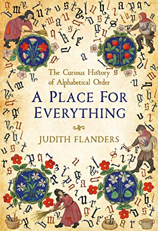 A Place For Everything: The Story of Alphabetical Order