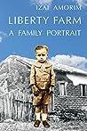 Liberty Farm: A Family Portrait