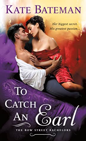 To Catch an Earl (Bow Street Bachelors, #2)