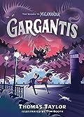 Gargantis (The Legends of Eerie-on-Sea, #2)