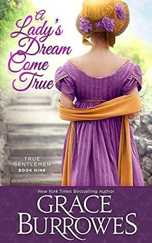 A Lady's Dream Come True (True Gentlemen, #9)