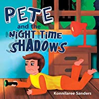 Pete and the Night Time Shadows