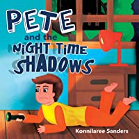 Pete and the Night Time Shadow