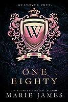 One Eighty (Westover Prep, #1)
