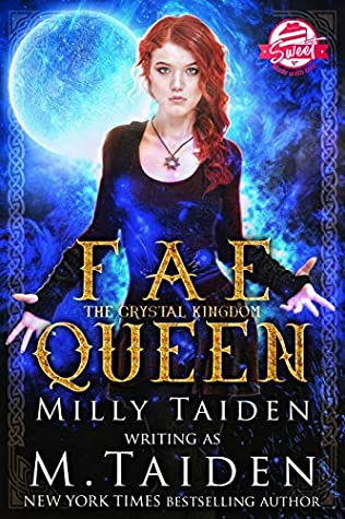 Fae Queen (The Crystal Kingdom Sweet and Clean #1)