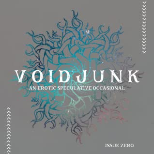VOIDJUNK Issue 0 by ring, dave