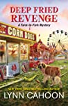 Deep Fried Revenge (Farm-to-Fork Mystery #4)
