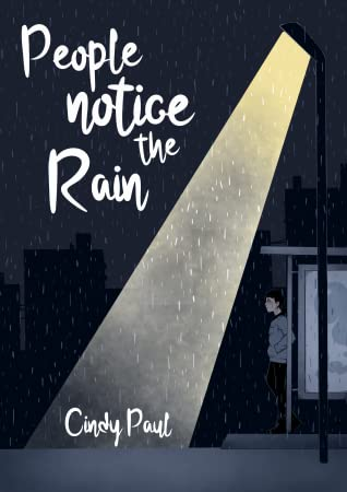 People notice the rain by Cindy Paul