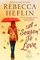 A Season to Love (Seasons of Northridge, #2)